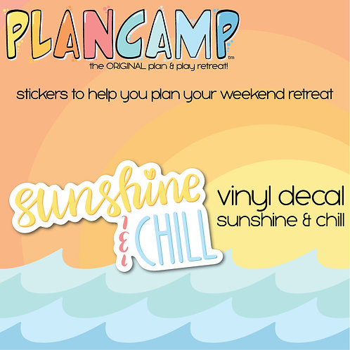 PlanCamp 2019 Vinyl Decal - Sunshine & Chill