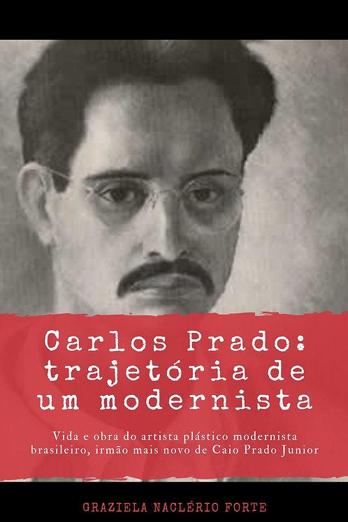 Carlos Prado Trajetória de um Modernista