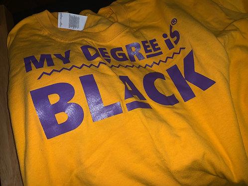 Unisex | My Degree is Black Shirt (Yellow Gold w/ Purple)