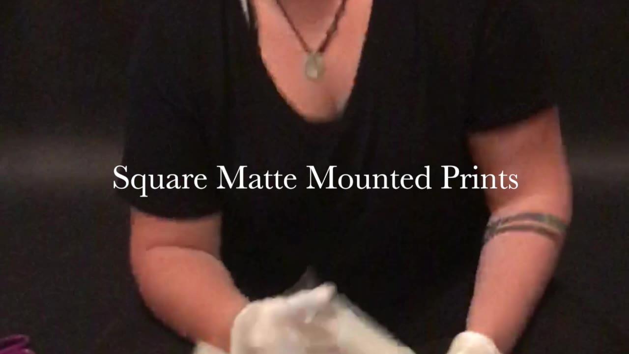 Square Matte Mounted Prints