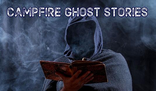 Campfire Ghost Stories No Fire.jpg