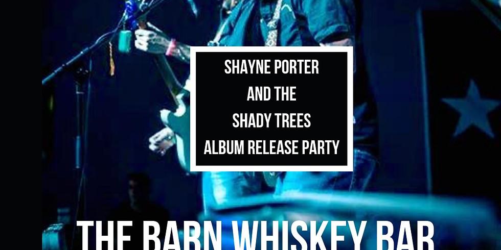 Shayne Porter and the Shady Trees