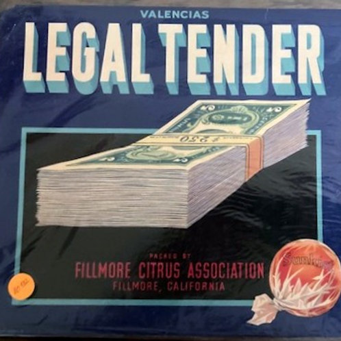 Legal Tender Crate Label from Fillmore Citrus Association