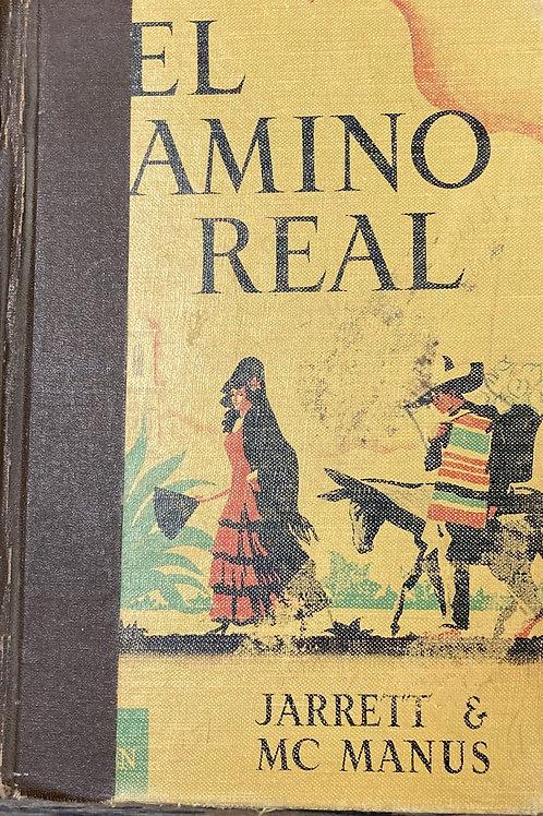 El Camino Real, Understanding our Spanish-Speaking Neighbors