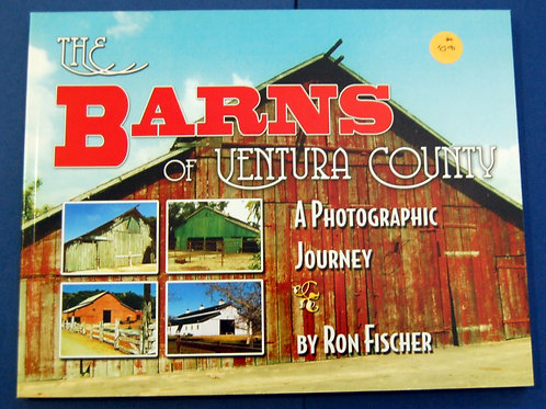 The Barns of Ventura County, a Photographic Journal, by Ron Fischer