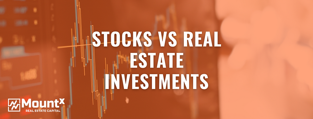 Stocks VS real estate investments