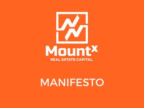 MountX Real Estate Capital Manifesto