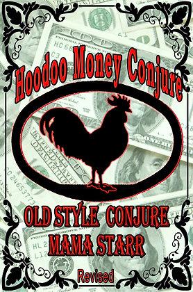 Hoodoo Money Conjure by Starr