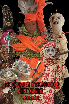 The Conjuration of the Voodoo Doll, Poppet and More by Starr