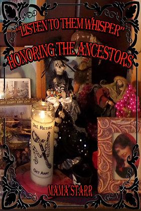 Listen To Them Whisper: Honoring The Ancestors by Starr
