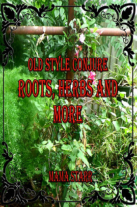 Roots, Herbs and More by Starr