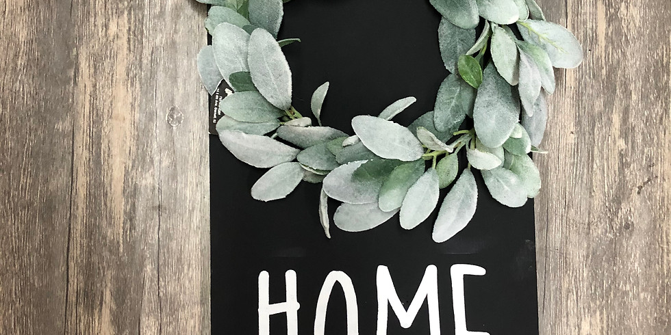 Home Sign With Wreath Workshop
