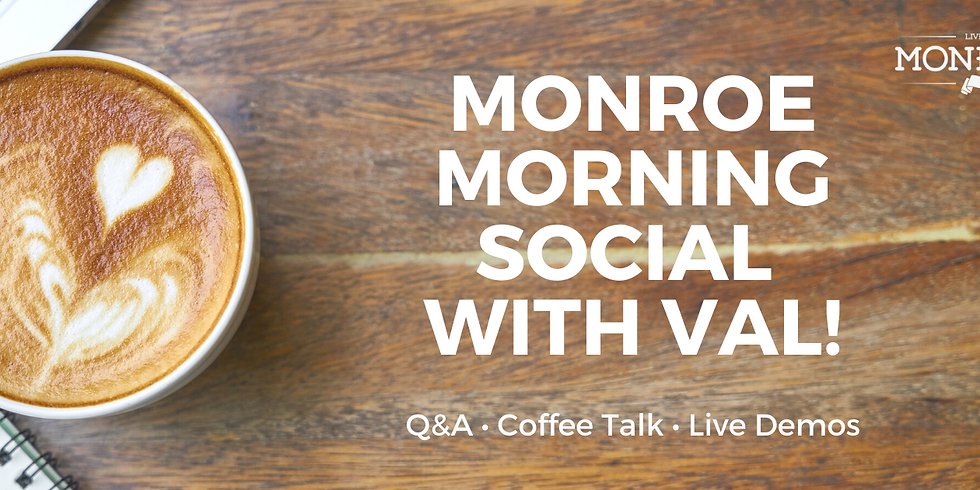 Monroe Morning Social With Val
