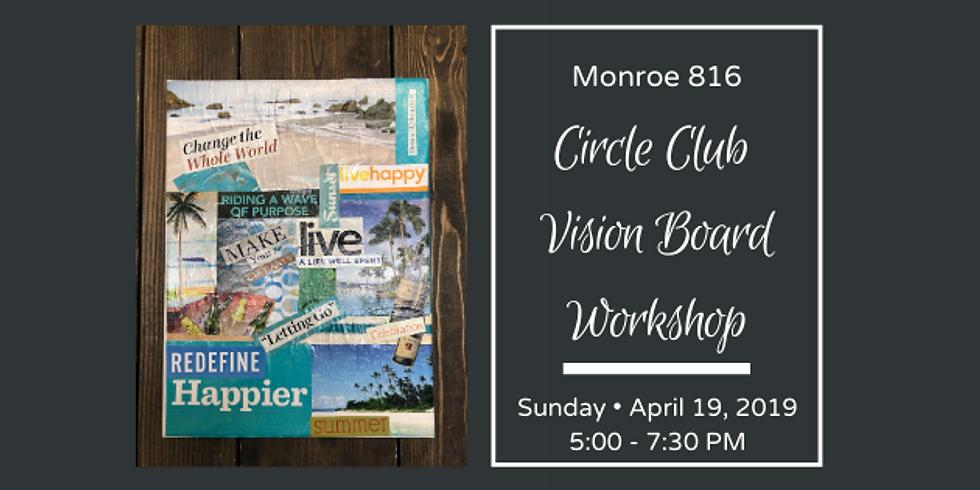 Circle Club Vision Board Workshop