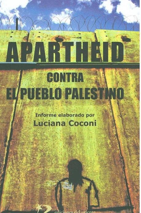 Apartheid contra el pueblo palestino -  Luciana Coconi