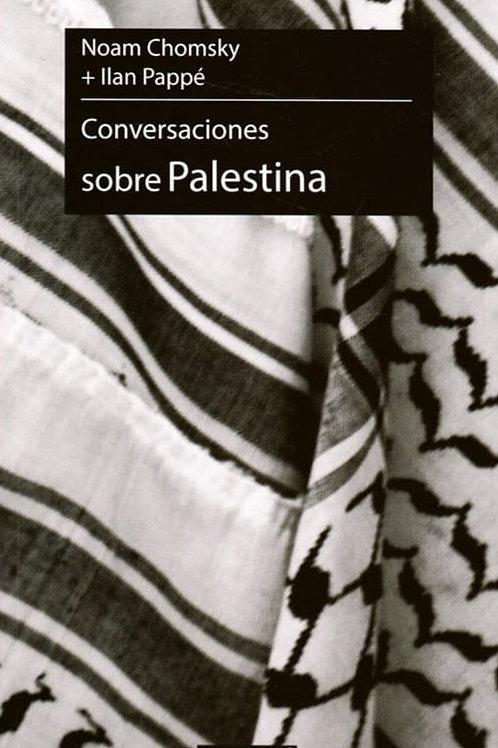 Conversaciones sobre Palestina - Ilan Pappé  y Noam Chomsky