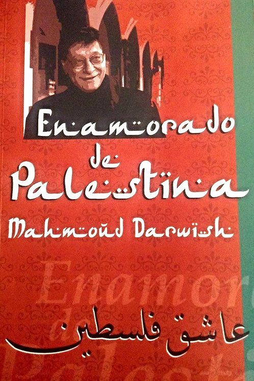 Enamorado de Palestina - Mahmoud Darwish