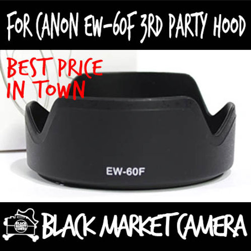 For Canon EW-60F 3rd Party Lens Hood