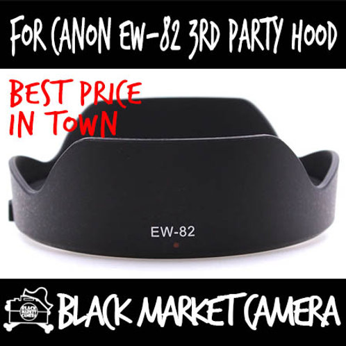 For Canon EW-82 3rd Party Lens Hood