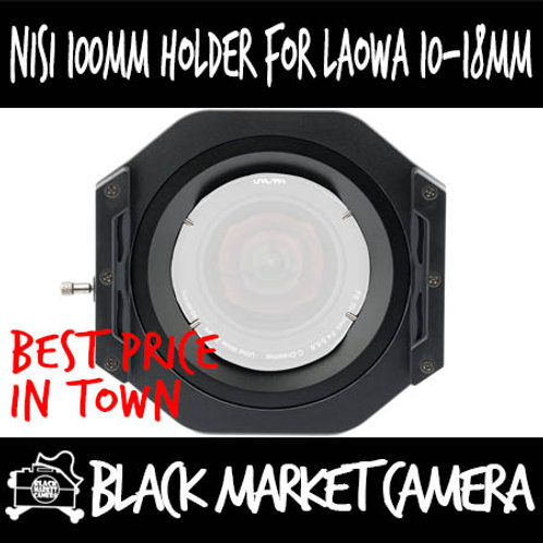 NiSi 100mm System Filter Holder For Laowa 10-18mm F4.5-5.6 FE