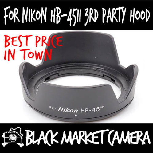 For Nikon HB-45II Third Party Lens Hood
