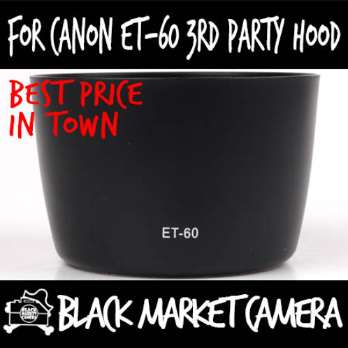 For Canon ET-60 3rd Party Lens Hood