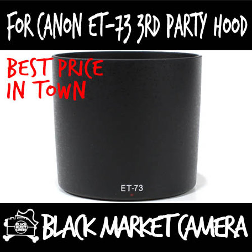 For Canon ET-73 3rd Party Lens Hood