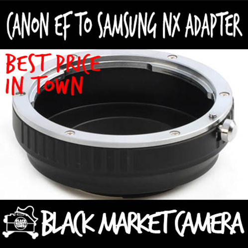 Canon EF Lens to Samsung NX Body Adapter