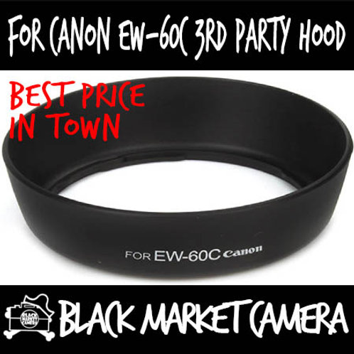 For Canon EW-60C 3rd Party Lens Hood