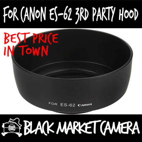 For Canon ES-62 3rd Party Lens Hood