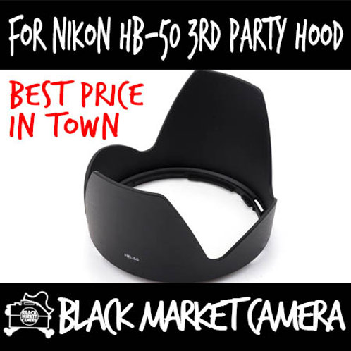 For Nikon HB-50 Third Party Lens Hood