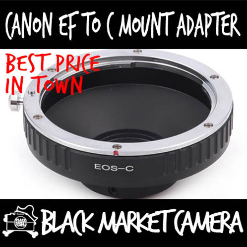 Canon EF Lens to C Mount Body Adapter