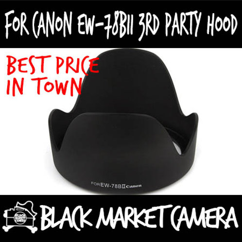 For Canon EW-78BII 3rd Party Lens Hood