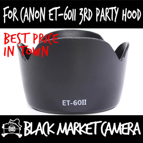 For Canon ET-60II 3rd Party Lens Hood