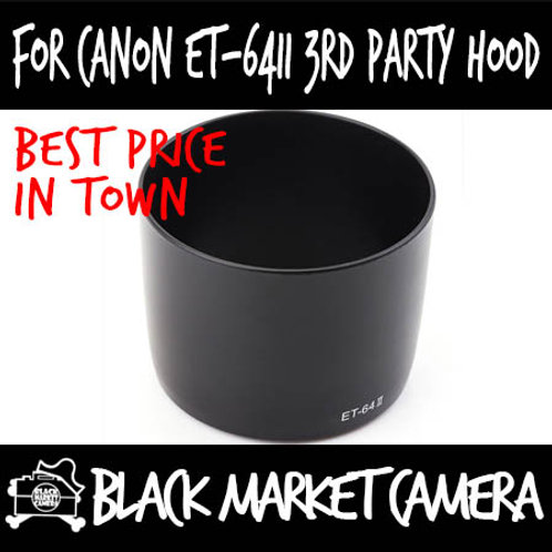 For Canon ET-64II 3rd Party Lens Hood