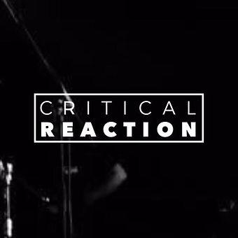 Critical Reaction