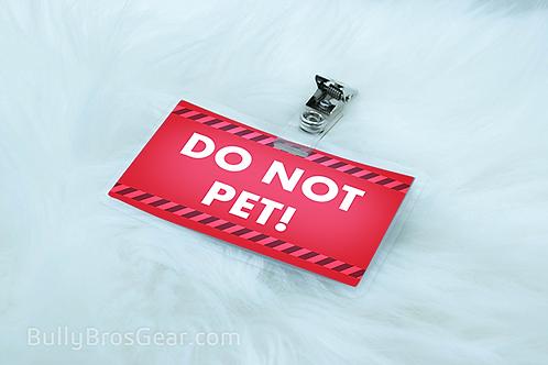 Do Not Pet! Tag