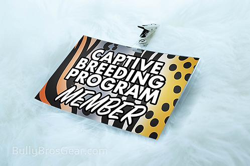 Captive Breeding Program Member - Large Tag