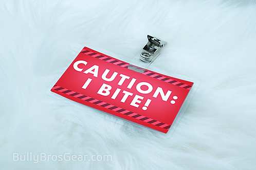 Caution I bite! Tag