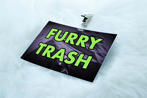 Furry Trash - Large Tag