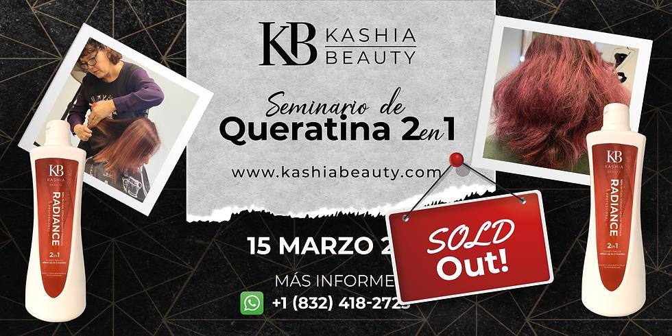 Seminario de Tratamiento de Keratina 2 en 1 de Kashia Beauty