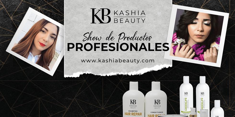 Show de Productos Profesionales Kashia Beauty