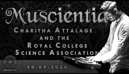 Muscientia | By Royal College Science Association