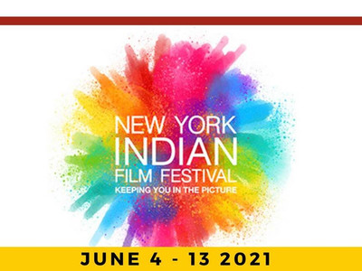 Highly Anticipated New York Indian Film Festival 2021 Begins