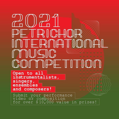 The 2021 Petrichor International Music Competition