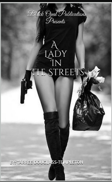 Discussion with A Lady in The Streets Author Tarree Douglas-Templeton