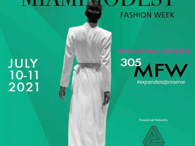 Miami Modest Fashion Week 2021 Highlights INTELLECTUAL FASHION for Hybrid Event