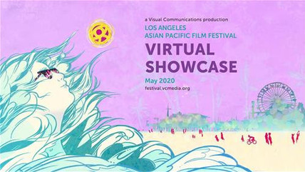 Los Angeles Asian Pacific Film Festival (LAAPFF)  Debuts Spring Virtual Showcase Online
