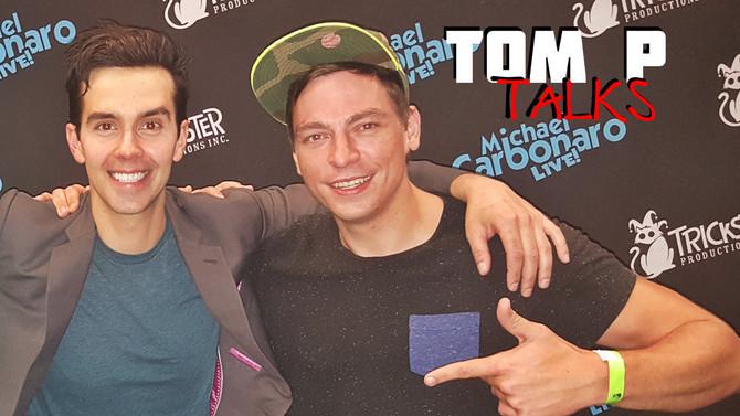 Michael Carbonaro Live Magic Show | Tom P Talks | Episode 4