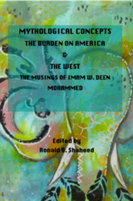 Mythological Concepts: The Burden on America and the West